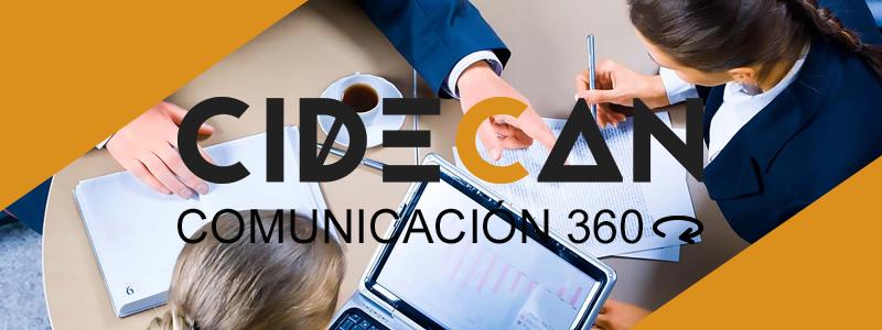 Cidecan - Centro de Innovación y Desarrollo Empresarial de Canarias - Comunicación 360