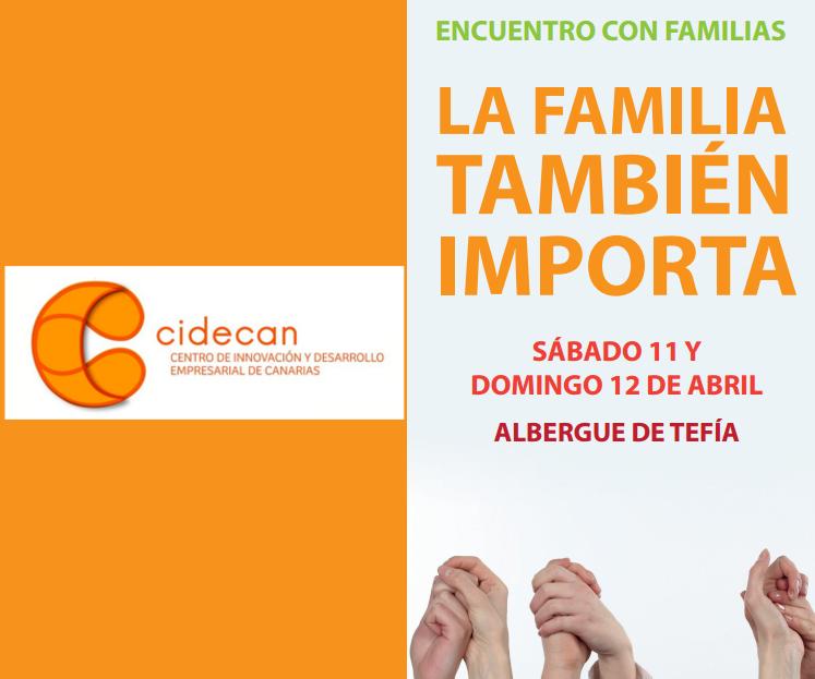 CIDECAN participa en el Encuentro con Familias «La familia también importa» de Fuerteventura